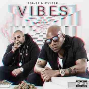 Vibes BY Berner X Styles P